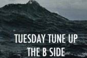Tuesday Tune-Up: The 'B' Side